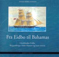 Fra Eidbo til Bahamas