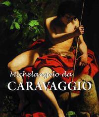 Michelangelo Da Caravaggio