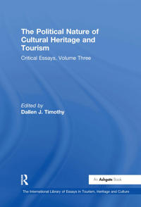 The Political Nature of Cultural Heritage and Tourism