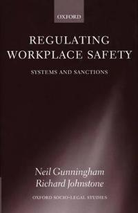 Regulating Workplace Safety