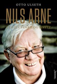 Nils Arne; et liv i svart og hvitt