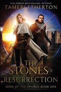 The Stones of Resurrection
