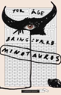 Minotauros - Tor Åge Bringsværd | Ridgeroadrun.org
