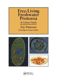 Free-living freshwater protozoa - a colour guide
