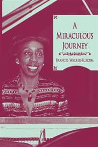 A Miraculous Journey