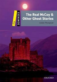 The Real McCoy and Other Ghost Stories
