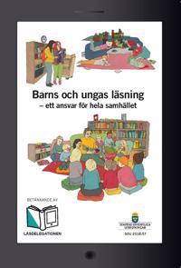 Barns och ungas läsning - ett ansvar för hela samhället. SOU 2018:57 : Betänkande från Läsdelegationen (Ku 2016:03)