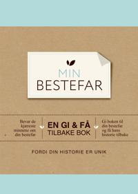 Min bestefar. En gi & få tilbake bok. Bevar de kjæreste minnene om din bestefar. Gi boken til din bestefar og få hans historie tilbake