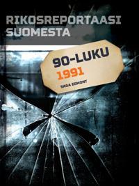 Rikosreportaasi Suomesta 1991