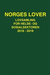 Norges lover; lovsamling for helse- og sosialsektoren 2018-2019