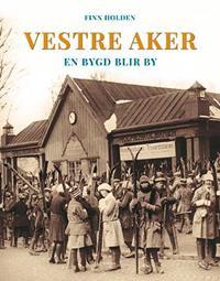 Vestre Aker - Finn Holden pdf epub