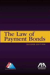 The Law of Payment Bonds