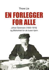 En forlegger for alle - Thore Lie | Inprintwriters.org
