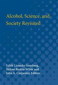 Alcohol, Science and Society Revisited