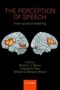 The Perception of Speech