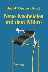 Neue Knobeleien Mit Dem Mikro