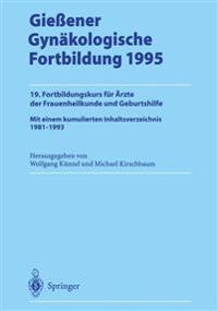 Giessener Gynakologische Fortbildung 1995