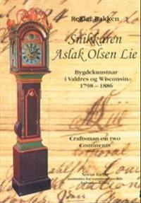 Snikkaren Aslak Olsen Lie