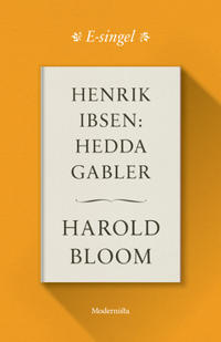 Henrik Ibsen: Hedda Gabler