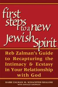 The First Steps to a New Jewish Spirit