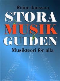 Stora Musikguiden : musikteori för alla