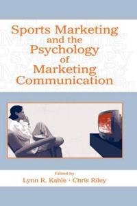 Sports Marketing and the Psychology of Marketing Communications