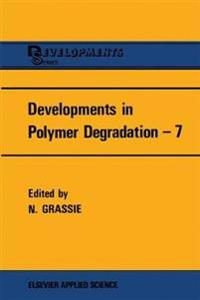 Developments in Polymer Degradation 7