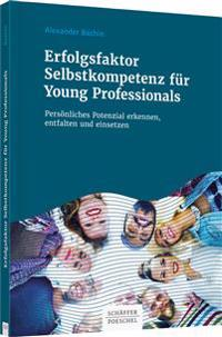 Erfolgsfaktor Selbstkompetenz für Young Professionals