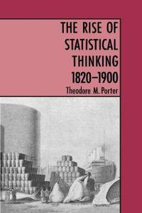 The Rise of Statistical Thinking 1820-1900