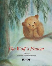 The Wolf`s Present