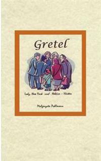 Gretel Lodz New York Und Neheim-H Sten