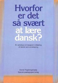 Hvorfor er det så svært at lære dansk?