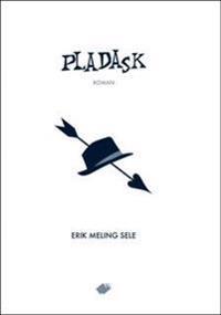 Pladask - Erik Meling Sele pdf epub