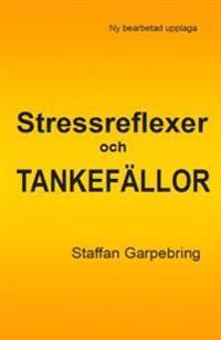 Stressreflexer och tankefällor