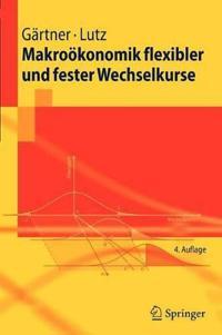 Makrookonomik Flexibler Und Fester Wechselkurse