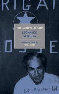 The Moro Affair: And the Mystery of Majorana
