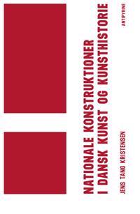 Nationale konstruktioner i dansk kunst og kunsthistorie
