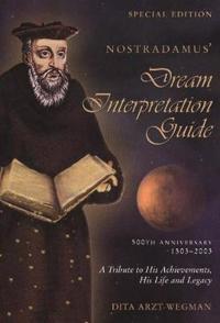 Nostradamus' Dream Interpretation Guide
