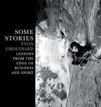 Some Stories: Lessons from the Edge of Business and Sport