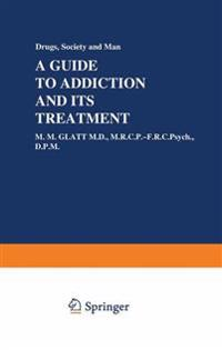 A Guide to Addiction and Its Treatment