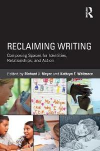 Reclaiming Writing