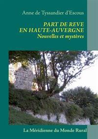 Part de Reve En Haute-Auvergne