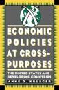 Economic Policies at Cross-Purposes