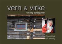 Vern & virke: Hus og tradisjoner - Else Rønnevig   Inprintwriters.org