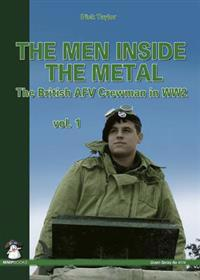 The Men Inside the Metal