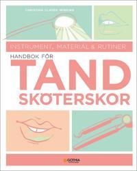 Handbok för tandsköterskor : instrument, material och rutiner
