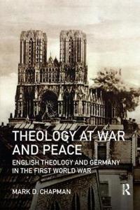 Theology at War and Peace