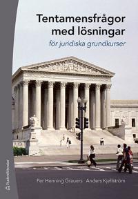 Tentamensfrågor med lösningar : för juridiska grundkurser