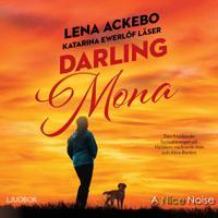 Darling Mona - Lena Ackebo - cd-bok (9789178530120)     Bokhandel