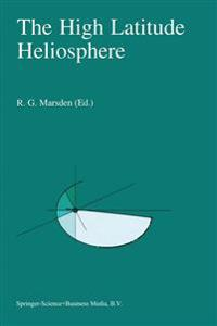 The High Latitude Heliosphere